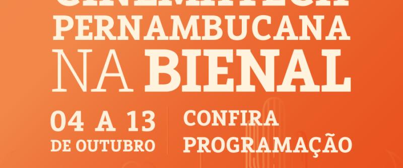 Cinemateca Pernambucana na Bienal
